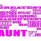 Best Aunts : Greatest Aunt by Toby Davis