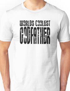 Cool Godfathers : Worlds Coolest Godfather Unisex T-Shirt
