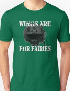 Wings Are For Faries Unisex T-Shirt