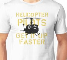 Up Faster Unisex T-Shirt