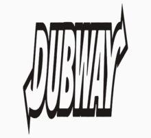 Dubway by Hellboy13