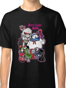 Born to be Bad Classic T-Shirt