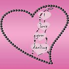 I Love You Darling Valentine's Card by Vickie Emms