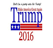 Vote For Trump Slogan/Rhyme Photographic Print