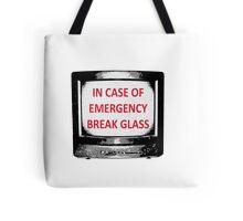 IN CASE OF EMERGENCY Tote Bag
