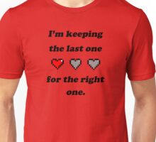 The right one! Unisex T-Shirt