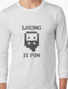 Dwarf Fortress - Losing is Fun! Long Sleeve T-Shirt