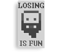 Dwarf Fortress - Losing is Fun! Canvas Print