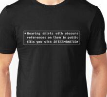Undertale - Determination In Public Unisex T-Shirt