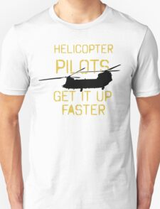 Up Faster Chinook Unisex T-Shirt