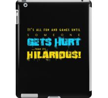 It's all fun and games iPad Case/Skin