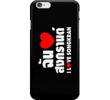 I Heart (Love) Songkran ~ Chan Rak Songkran ~ Thai Language iPhone Case/Skin