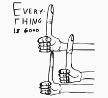 Everything is Good Baby Tee