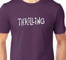 Thrilling Unisex T-Shirt