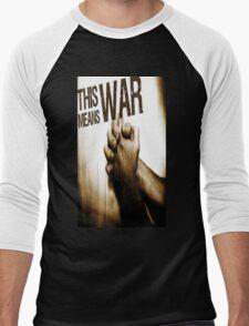 This Means War! Men's Baseball ¾ T-Shirt