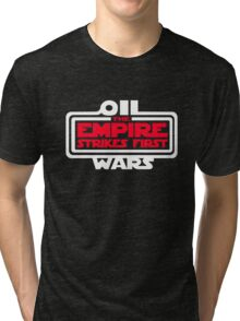 Oil Wars Tri-blend T-Shirt