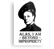 Alas, I am Beyond Impropriety Metal Print