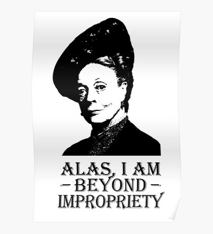 Alas, I am Beyond Impropriety Poster