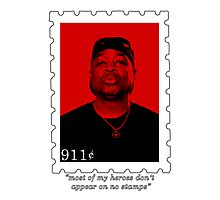 """""""most of my heroes don't appear on no stamps"""" Photographic Print"""