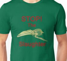 Stop The Slaughter, T Shirts & Hoodies. ipad & iphone cases Unisex T-Shirt