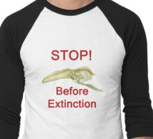 Stop Before Extinction, T Shirts & Hoodies. ipad & iphone cases Men's Baseball ¾ T-Shirt