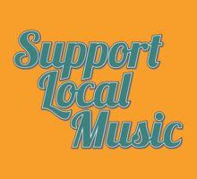 Support Local Music by hkcweb