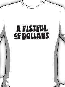Dollars T-Shirt