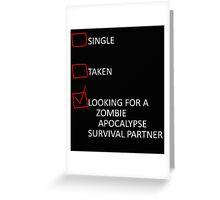 Single or Taken? Well... Greeting Card