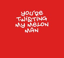 Twisting my melon Unisex T-Shirt