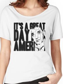 It's a Great Day for America, Everybody! Women's Relaxed Fit T-Shirt