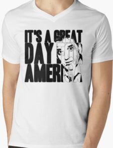 It's a Great Day for America, Everybody! Mens V-Neck T-Shirt