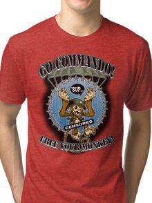 Go Commando! Tri-blend T-Shirt