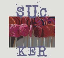 SUCKER by Gale Distler