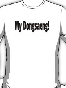 Dongsaeng! T-Shirt