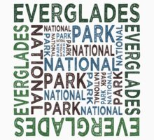 Everglades National Park by Wordy Type
