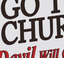 Go to Church Sign in Alabama Sticker