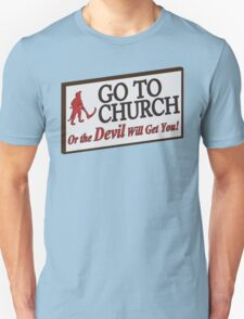 Go to Church Sign in Alabama Unisex T-Shirt