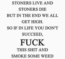 Stoner Quote by KinkyHead