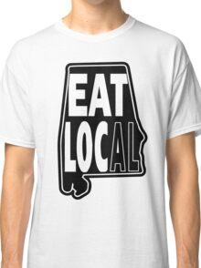 eat local Alabama black print Classic T-Shirt