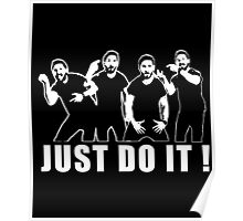 JUST DO IT - Shia Labeouf - Don't let your dreams be dreams Poster