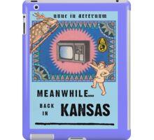 Meanwhile...Back in Kansas iPad Case/Skin