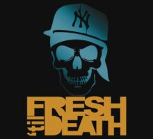 Fresh 'til Death - Light Blue by tumblingtshirts