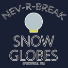 Nev-R-Break Snow Globes by inesbot