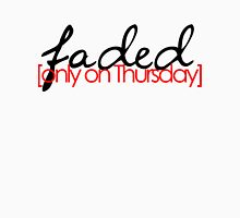 Faded on Thursday Unisex T-Shirt