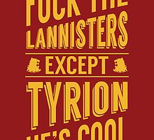 F*@k the Lannisters by shaylayy
