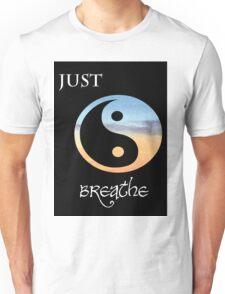 Just Breathe Unisex T-Shirt