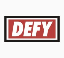 DEFY - Original by tumblingtshirts