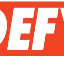 DEFY - Original Sticker