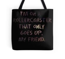Life's A Rollercoaster Tote Bag