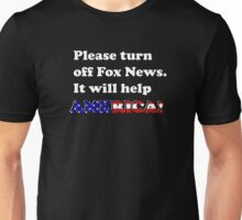 Please Turn Off Fox News.(Dark) Unisex T-Shirt